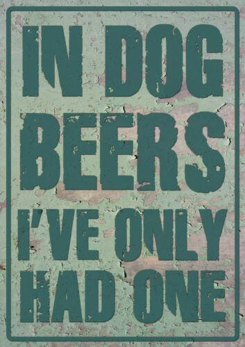 In dog beers I/'ve only had one sticker bar fridge man cave
