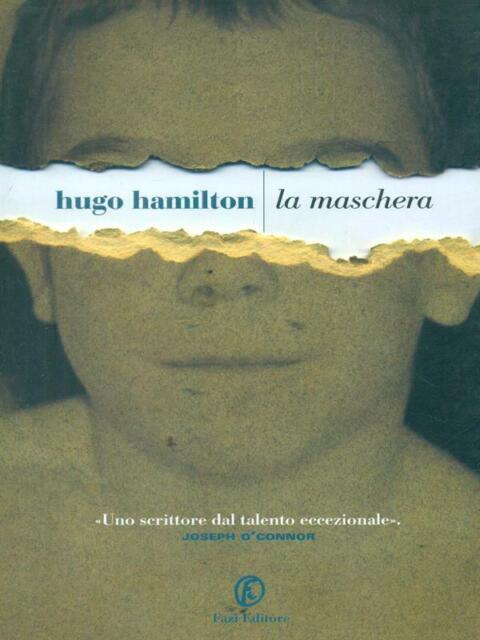 LA MASCHERA  HAMILTON HUGO FAZI 2009 LE STRADE