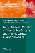 Computer-Based Modeling of Novel Carbon Systems and Their Properties : Beyond...