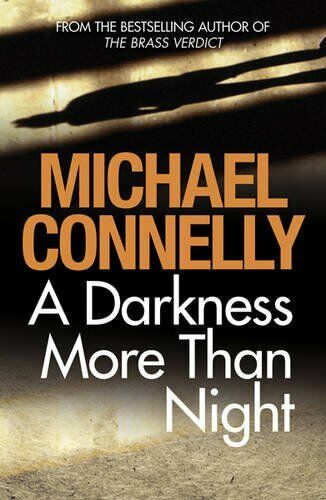 A Darkness More Than Night,Michael Connelly- 9781409116776