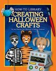 Creating Halloween Crafts by Dana Meachen Rau (Hardback, 2013)