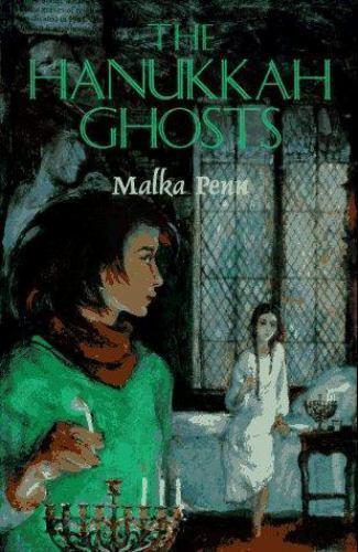 Hanukkah Ghosts by Penn, Malka