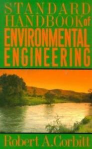 Standard-Handbook-of-Environmental-Engineering-by-Robert-A-Corbitt-1989-Hardc