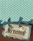 A Journey to Home, a Preemie Baby Book and NICU Companion Journal by Jessica Williams (Paperback / softback, 2010)
