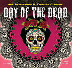 The Day of the Dead: Art, Inspiration & Counter Culture by Russ Thorne (Hardback, 2015)