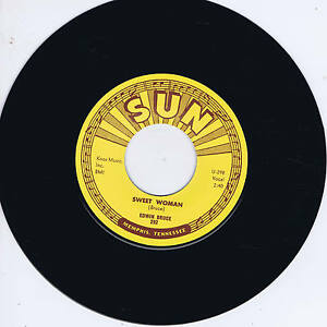 EDWIN-BRUCE-SWEET-WOMAN-PART-OF-MY-LIFE-Killer-SUN-label-ROCKABILLY-REPRO