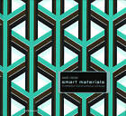 Smart Materials in Architecture, Interior Architecture and Design by Axel Ritter (Hardback, 2006)