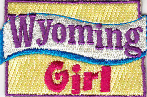 """Iron On Embroidered Patch// State Shape//Words Sayings Names /""""WYOMING GIRL/"""""""