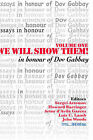We Will Show Them! Essays in Honour of Dov Gabbay. Volume 1 by College Publications (Paperback, 2005)