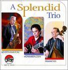 A Splendid Trio * by Frank Tate/Howard Alden/Scott Hamilton (CD, Aug-2011, Arbors)