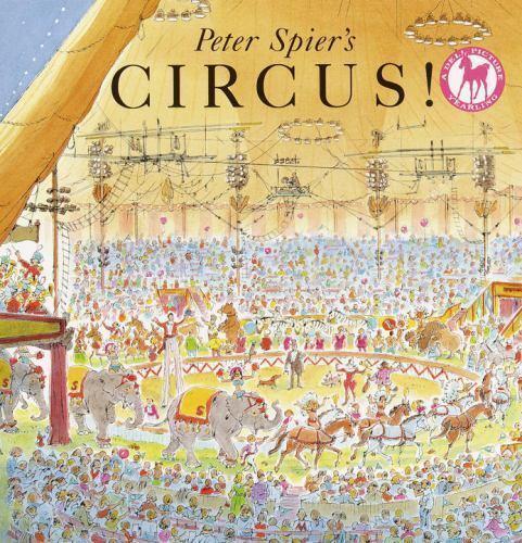 Peter Spier's Circus! (Turtleback School & Library Binding