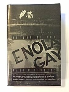 Return-Of-The-Enola-Gay-by-Tibbets-Paul-W