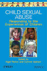 Child Sexual Abuse: Responding to the Experiences of Children by John Wiley and Sons Ltd (Paperback, 1999)