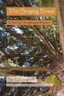 The Singing Forest a Journey Through Lyme Disease by PJ Langhoff Paperback Book