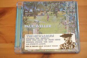 Paul-Weller-22-Dreams-1st-Edition-CD-Mint-order-euro-Jewel-cased-1st-Sticker
