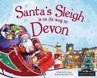 Santa's Sleigh is on its Way to Devon by Eric James (Hardback, 2015)