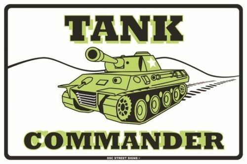 Tank Commander Aluminum Metal Traffic Parking Road Street Sign Wall Decor