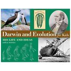 For Kids: Darwin and Evolution for Kids : His Life and Ideas with 21 Activities by Kristan Lawson (2003, Paperback)