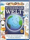 Wunderbare Welt von Nick Butterworth (2015, Gebundene Ausgabe)