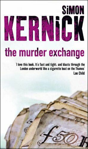 1 of 1 - BOOK-The Murder Exchange,Simon Kernick- 9780552149716