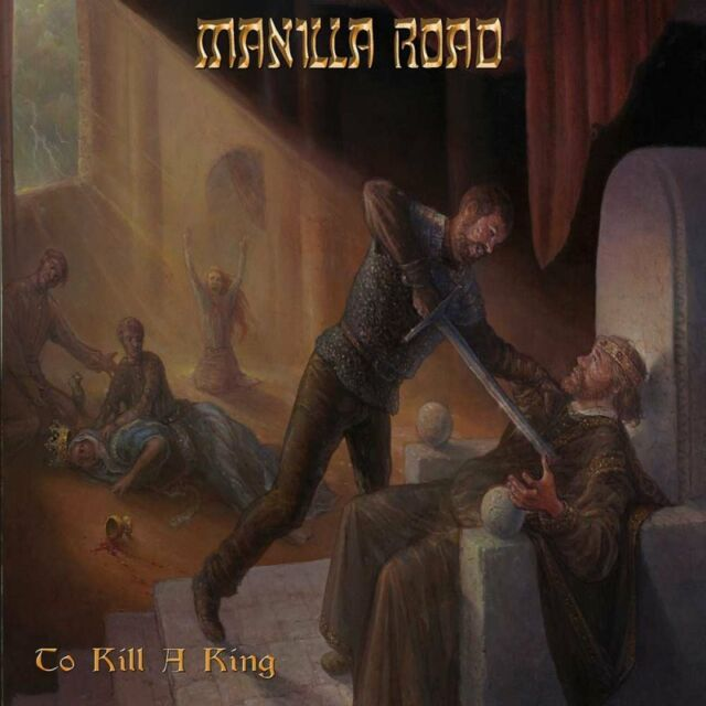 MANILLA ROAD - TO KILL A KING - 2LP VINYL + CD NEW SEALED 2017