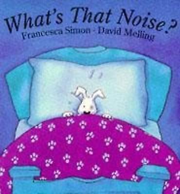 Simon, Francesca, What's That Noise?, Very Good Book
