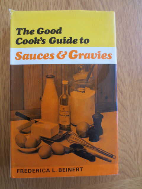 VINTAGE COOKERY BOOK Good Cook's Guide to SAUCES & GRAVIES Recipes 1967 1st ed