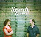 Search No More [Digipak] by Search No More (CD, 2011)