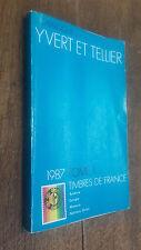 catalogue Yvert et Tellier 1987 tome 1 timbres de France Andorre Europa Monaco N
