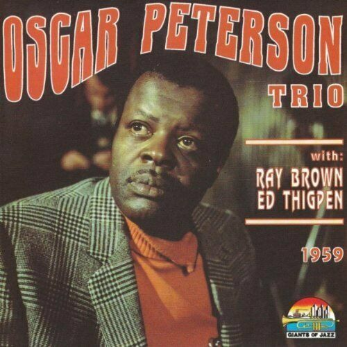 Oscar Peterson Trio 1959 (géants of jazz) [CD]