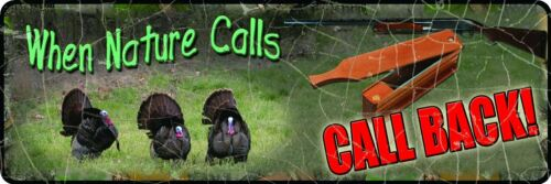 Call Back TIN SIGN-Novelty Sign--When Nature Calls