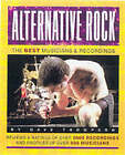 Alternative Rock: The Best Musicians & Recordings by Dave Thompson (Paperback, 2000)