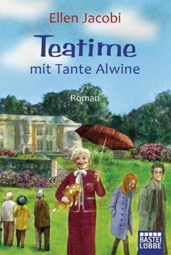 1 von 1 - Teatime mit Tante Alwine: Roman von Jacobi, Ellen