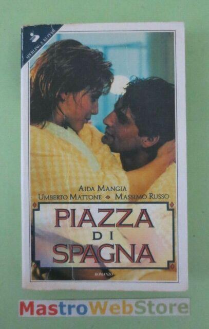 MANGIA / MATTONE / RUSSO - PIAZZZA DI SPAGNA - ED.1992 SPERLING & KUPFER [L171]