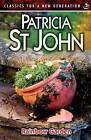 Rainbow Garden by Patricia St. John (Paperback, 2007)