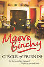 Circle of Friends by Maeve Binchy (Paperback, 2006)