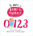 The Hueys: A Counting Adventure: None the Number by Oliver Jeffers (Board book, 2015)