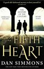 The Fifth Heart by Dan Simmons (Paperback, 2016)