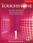 Touchstone Level 1 Workbook by Jeanne McCarten, Helen Sandiford, Michael J. McCarthy (Paperback, 2005)