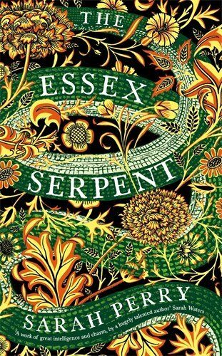 1 of 1 - The Essex Serpent by Perry, Sarah 178125544X The Cheap Fast Free Post