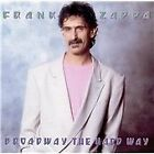 Frank Zappa - Broadway the Hard Way (Live Recording, 2012)