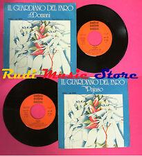 LP 45 7'' IL GUARDIANO DEL FARO Domani Pajaso 1977 italy CETRA no cd mc vhs