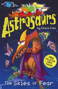 Astrosaurs-The-Skies-of-Fear-by-Steve-Cole-Good-Used-Book-Paperback-FREE-amp-F