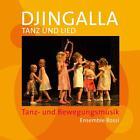 Djingalla  Tanz und Lied (2014)