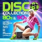 Disco Collection: 80s & 90s von Various Artists (2013)