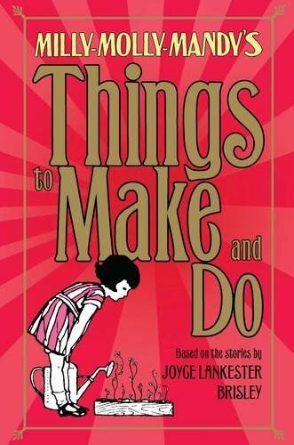 Milly-Molly-Mandy's Things to Make and Do,Samantha Hay