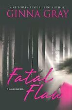 Fatal Flaw by Ginna Gray (2005, Paperback)