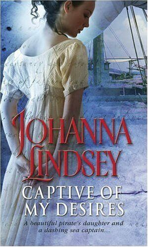 Captive Of My Desires By Johanna Lindsey. 9780552153478