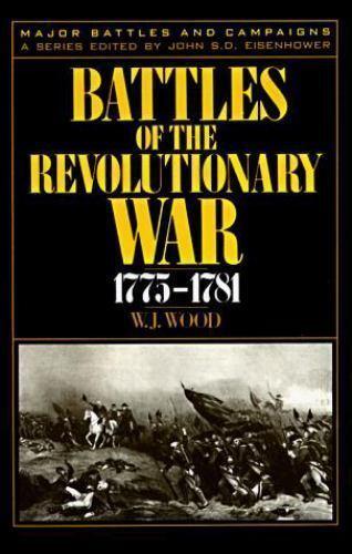 Battles of the Revolutionary War, 1775-1781 (Major Battles and-ExLibrary
