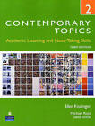 Contemporary Topics 2: Academic Listening and Note-Taking Skills (High Intermediate) by Ellen Kisslinger (Paperback, 2009)
